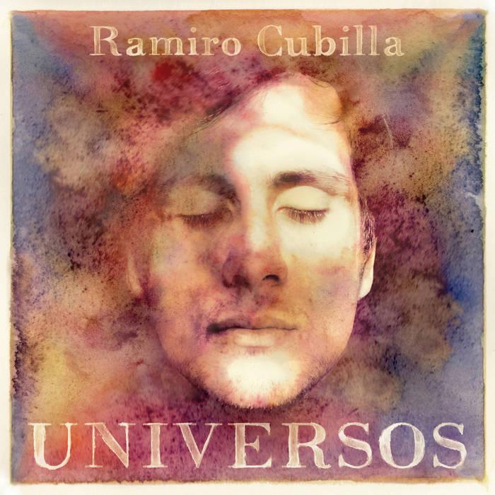 RAMIRO CUBILLA / ラミロ・クビージャ / UNIVERSOS