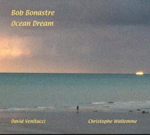 bob bonastre ボブ ブナストレ ocean dream jazz