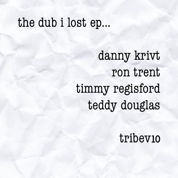 v a tribe records dub i lost ep timmy regisfordのdanny krivit
