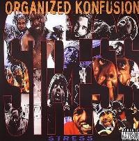 ORGANIZED KONFUSION / オーガナイズド・コンフュージョン / STRESS -US ORIGINAL PRESS-