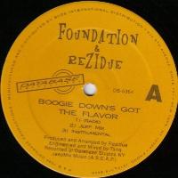 FOUNDATION & REZIDUE / BOOGIE DOWN'S GOT THE FLAVOR - US ORIGINAL PRESS -