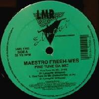 MAESTRO FRESH WES / FINE TUNE DA MIC -US ORIGINAL-