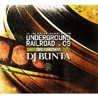 DJ BUNTA / DJブンタ / UNDERGROUND RAILROAD 9