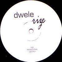DWELE / ドゥウェレ / RIZE