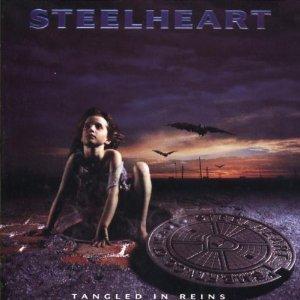 STEELHEART / スティールハート / タングルド・イン・レインズ