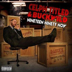 CELPH TITLED & BUCKWILD / NINETEEN NINTY NOW アナログ2LP