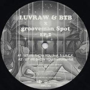 LUVRAW & BTB (PAN PACIFIC PLAYA) / ラブロウ & BTB / LET ME SHOW YOU