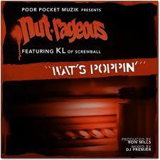NUTSO(NUT-RAGEOUS) / WAT'S POPPIN'