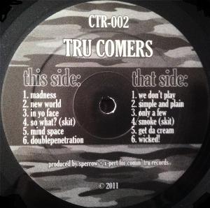TRU COMERS / INSTRUMENTALS