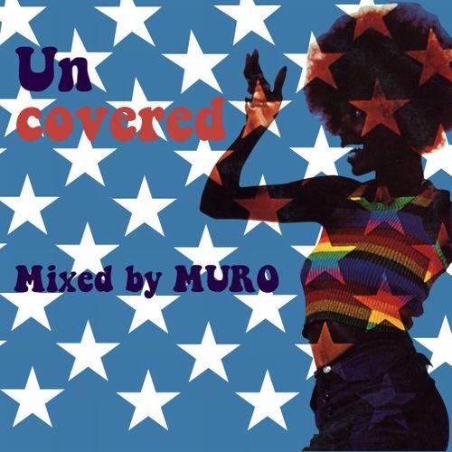 DJ MURO / DJムロ / Uncovered