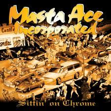 MASTA ACE INCORPORATED / SITTIN' ON CHROME カラーヴァイナル 2LP 見開きジャケット
