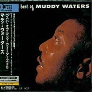 MUDDY WATERS マディ・ウォーターズ / ベスト・オブ・マディ・ウォ-タ-ズ+8