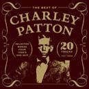 CHARLEY PATTON チャーリー・パットン / ザ・ベスト・オブ・チャーリー・パットン