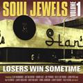 V.A.(SOUL JEWELS) / SOUL JEWELS VOL.1: LOSERS WIN SOMETIME