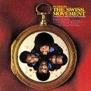 SWISS MOVEMENT / ミート・ザ・スイス・ムーヴメント