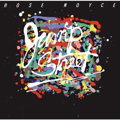 ROSE ROYCE / JUMP STREET