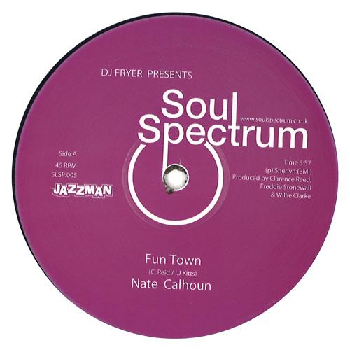 NATE CALHOUN + UNIVERSAL LOVE / FUN TOWN + IT'S YOU GIRL