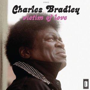 CHARLES BRADLEY / チャールス・ブラッドリー / VICTIM OF LOVE (LP)