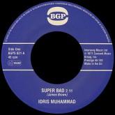 """IDRIS MUHAMMAD / アイドリス・ムハマッド / SUPER BAD + EXPRESS YOURSELF (7"""")"""