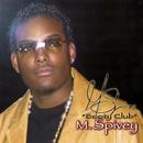 M.SPIVEY / BOOTY CLUB