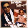 VERNON GARRETT / ヴァーノン・ギャレット / NEW BEGINNINGS