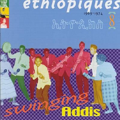 SWINGING ADDIS / ETHIOPIQUES VOL.8