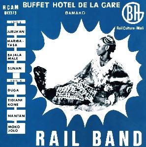 RAIL BAND / レイル・バンド / ビュフェ・オテル・ドゥ・ラ・ガール (VNYIL)