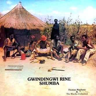 THOMAS MAPFUMO / GWINDINGWI RINE SHUMBA