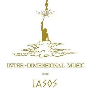 IASOS / ヤソス / INTER-DIMENSIONAL MUSIC / インターディメンショナル・ミュージック