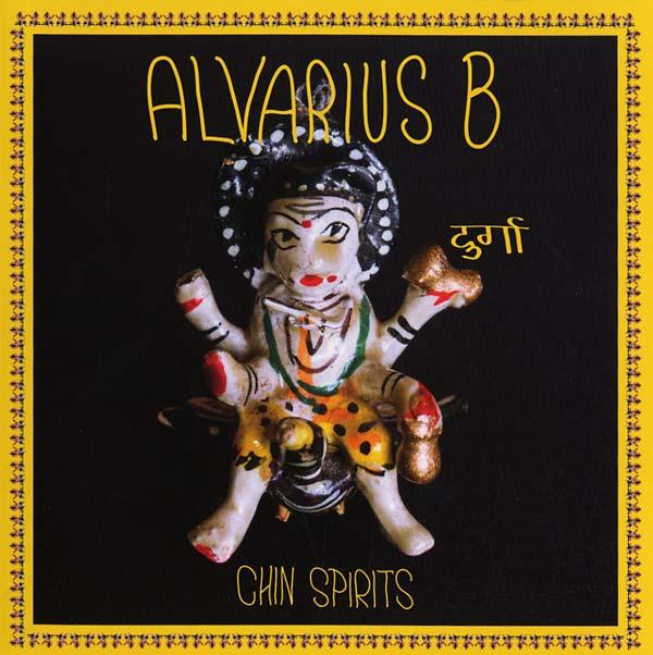ALVARIUS B. / CHIN SPIRITS
