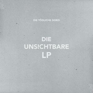 DIE TODLICHE DORIS / ディー・テードリッヒ・ドーリス / DIE UNSICHTBARE LP
