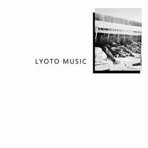 LYOTO MUSIC / LYOTO MUSIC