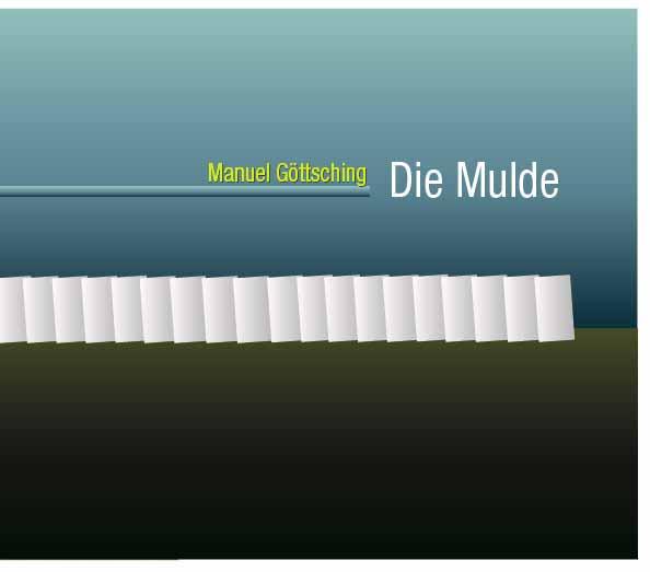 MANUEL GOTTSCHING / マニュエル・ゲッチング / DIE MULDE / ディー・ムルデ