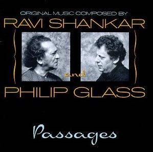 RAVI SHANKAR & PHILIP GLASS / PASSAGES