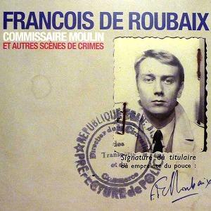 FRANCOIS DE ROUBAIX / フランソ...