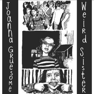 JOANNA GRUESOME  / ジョアンナ・グルーサム / WEIRD SISTER (LP)