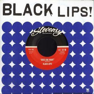 "BLACK LIPS / ブラック・リップス / DOES SHE WANT (7"")"