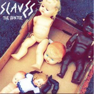 """SLAVES / HUNTER (7"""")"""