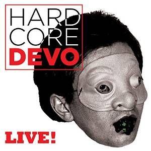DEVO / ディーヴォ / HARDCORE LIVE