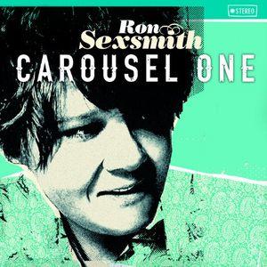 RON SEXSMITH / ロン・セクスミス / CAROUSEL ONE