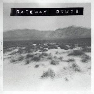 GATEWAY DRUGS / MAGICK SPELLS