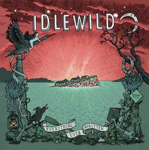 IDLEWILD / アイドルワイルド / EVERYTHING EVER WRITTEN
