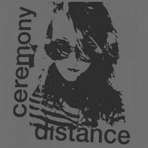 CEREMONY / セレモニー / DISTANCE  (LIMITED BLUE VINYL) (LP)