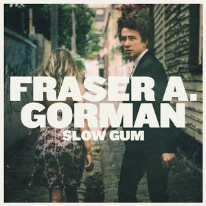 FRASER A. GORMAN / SLOW GUM (LP)