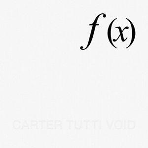 CARTER TUTTI VOID / F (X)