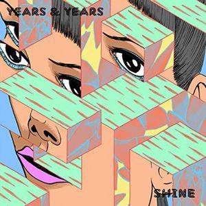 """YEARS & YEARS / SHINE (7"""")"""