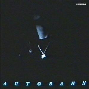 AUTOBAHN / DISSEMBLE (LP)