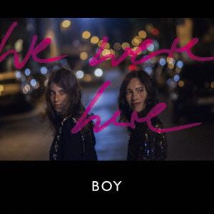 BOY (GERMANY) / WE WERE HERE (LP+CD)