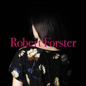ROBERT FORSTER / ロバート・フォスター / SONGS TO PLAY / ソングス・トゥ・プレイ