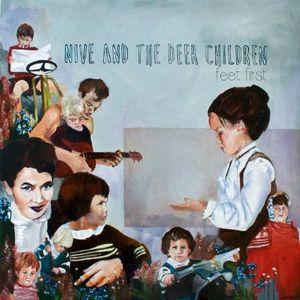 NIVE NIELSEN & THE DEER CHILDREN / FEET FIRST